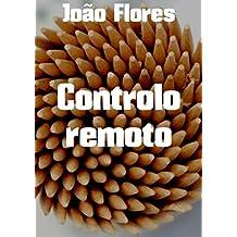 Controlo remoto (Portuguese Edition)
