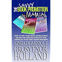The Savvy Book Promotion Manual