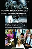 img - for Building High-Performance People and Organizations [3 volumes] (Praeger Perspectives) book / textbook / text book