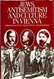 Jews, Antisemitism and Culture in Vienna, , 0710208995