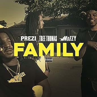 Family [Explicit] by Prezi (feat. Tree Thomas & Mozzy) on Amazon ...