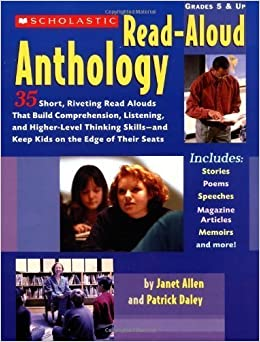 Book The Scholastic Read-Aloud Anthology: 35 Short, Riveting Read-Alouds That Build Comprehension, Listening, and Higher-Level Thinking Skills-and Keep Kids on the Edge of Their Seats by Allen, Janet Published by Teaching Resources (2004)
