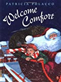 Welcome Comfort, Patricia Polacco, 0698119657