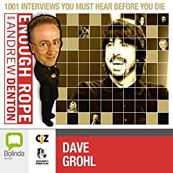 Enough Rope with Andrew Denton: Dave Grohl