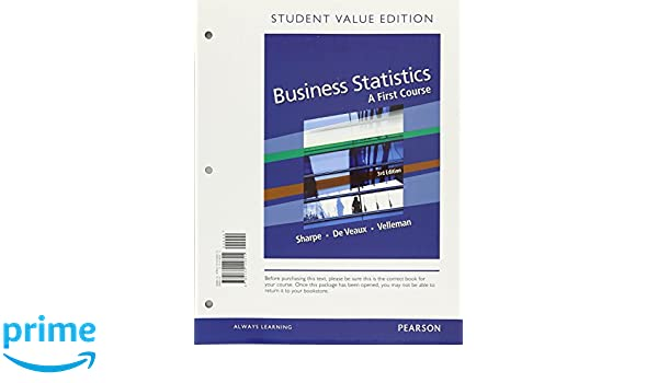 Business statistics a first course student value edition plus new business statistics a first course student value edition plus new mylab statistics with pearson etext 3rd edition norean d sharpe richard d de veaux fandeluxe Gallery
