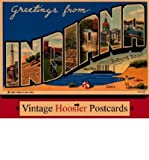 Greetings from Indiana: Vintage Hoosier Postcards by Robert Reed front cover