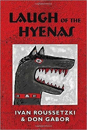 Book Laugh of the Hyenas by Gabor, Don, Roussetzki, Ivan (2015)