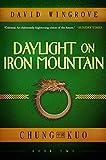 Daylight on Iron Mountain (Chung Kuo Book 2)