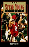 img - for The Steve Young Story by Laury Livsey (1996-08-27) book / textbook / text book