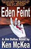 Eden Feint (Jim Dallas Thrillers Book 3)