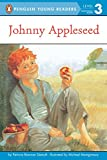 JOHNNY APPLESEED (PAPERBACK) 1996C GROSSRT & DUNLAP (Penguin Young Readers, Level 3)