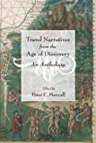 Travel Narratives from the Age of Discovery, , 0195155971
