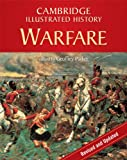 The Cambridge Illustrated History of Warfare: The Triumph of the West (Cambridge Illustrated Histories), , 0521738067