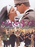 Maria Jose' - L'Ultima Regina - IMPORT by barbora bobulova