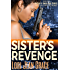 Sister's Revenge: Action Adventure Pulp Thriller Book #1 (Michelle Angelique Avenging Angel Assassin)