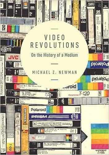 Video Revolutions On the History of a Medium