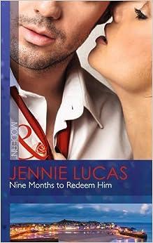 Book Nine Months to Redeem Him (Modern) by Jennie Lucas (2015-01-02)