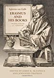 Erasmus and His Books (Erasmus Studies)