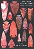 The Art of Flint Knapping Video Companion DVD video