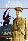 img - for Farmer, Soldier and Politician: The Life of Brigadier-General Sir Owen Thomas, MP, Father of the 'Welsh Army Corps' by David A. Pretty (2011-09-02) book / textbook / text book
