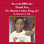 Thank You, Dr. Martin Luther King, Jr.! | Eleanora Tate