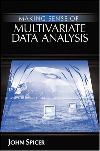 Download Making Sense of Multivariate Data Analysis: An Intuitive Approach Pdf