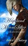 Highland Moon Sifter (a Highland Sorcery novel)