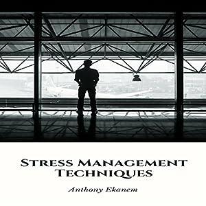 Stress Management Techniques Audiobook