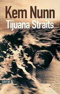 """Afficher """"Tijuana straits"""""""