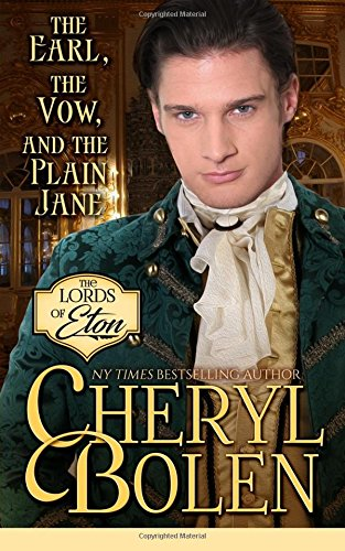 The Earl, the Vow, and the Plain Jane (The Lords of Eton) (Volume 2)