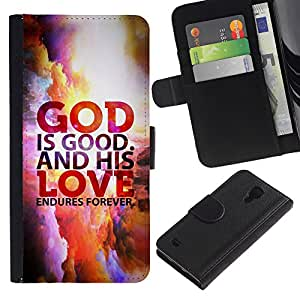 EuroCase - Samsung Galaxy S4 IV I9500 - GOD IS GOOD AND HIS LOVE ENDURES FOREVER - Cuero PU Delgado caso cubierta Shell Armor Funda Case Cover