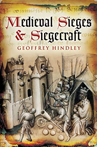 Medieval Sieges & Siegecraft ()