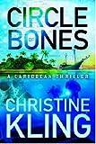 Circle of Bones, Christine Kling, 1611097851