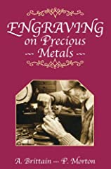 Engraving on Precious Metals is for professionals and others who wish to learn hand engraving as a hobby or trade, and reveals many previously undisclosed practices of the commercial engraver which help to make his skill quite...