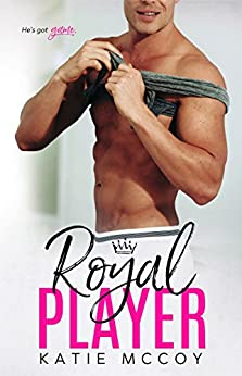 Royal Player: A Romantic Comedy Standalone by [McCoy, Katie]