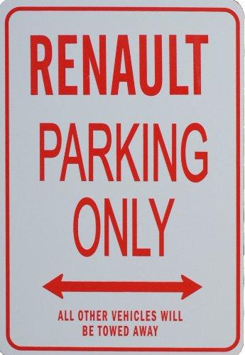 Signes de stationnement RENAULT - RENAULT Parking Only Sign funparkingsigns IT-RENAULT