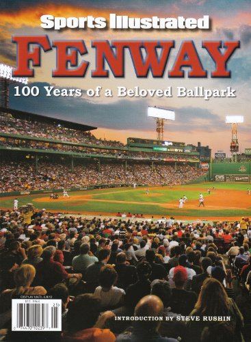 (100 Years of a Beloved Ball Park Fenway Sports Illustrated Commemorative Boston Red Sox 144 Pages No Mailing Label)