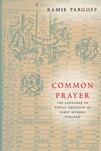 Common Prayer: The Language of Public Devotion in Early Modern England by University of Chicago Press
