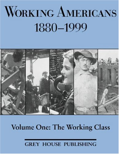 Working Americans, 1880-1999: The Working Class (Working Americans: Volume 1) (Working Americans 1880-1999) Text fb2 ebook