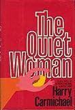 The Quiet Woman, Harry Carmichael, 0841502129