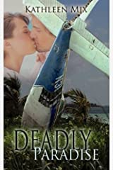 Deadly Paradise Paperback