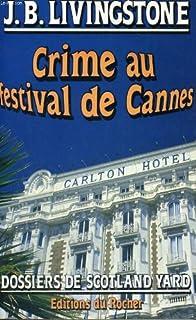 Crime au festival de Cannes, Livingstone, J. B.