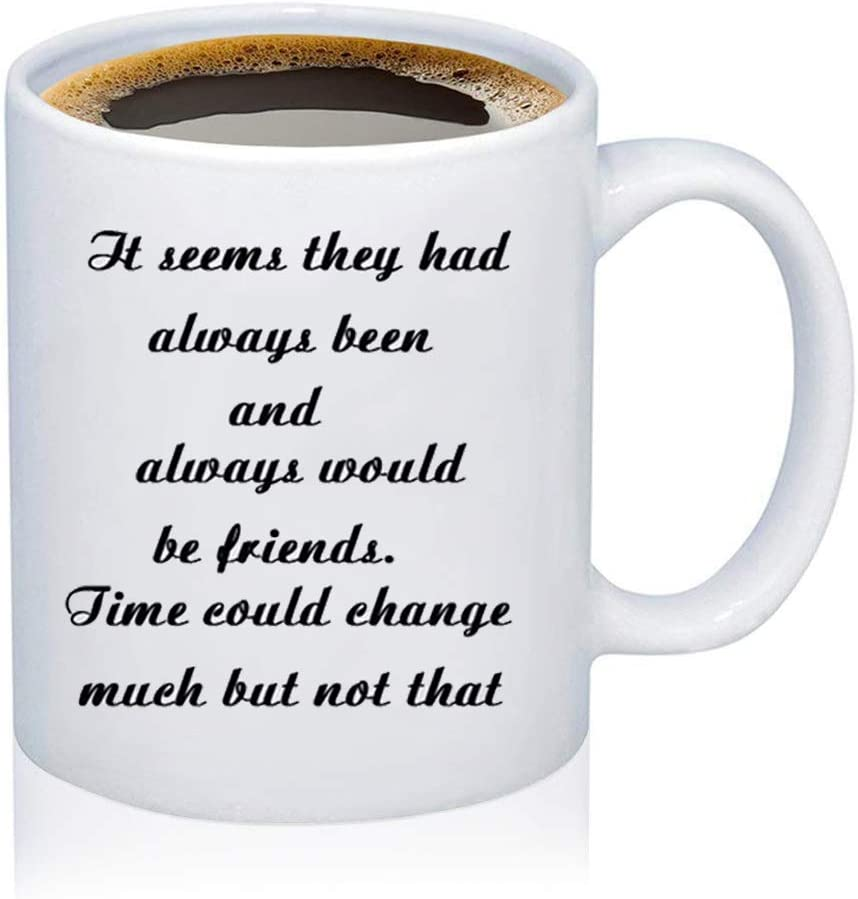 TIIMG BFF Mug It Seems They Had Always Been And Always Would Be Friends Coffee Mug
