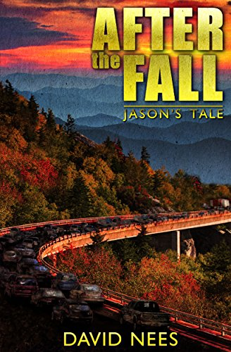 After the Fall: Jason's Tale by [Nees, David]