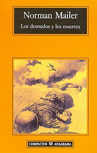 Los desnudos y los muertos (Spanish Edition)