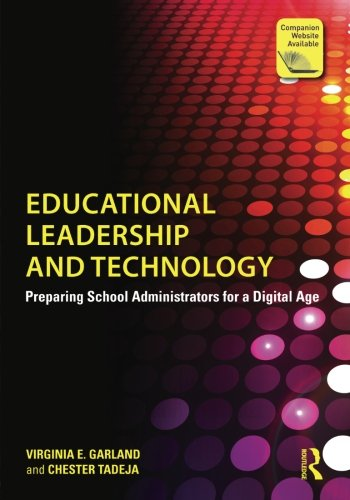 Educational Leadership and Technology: Preparing School Admi