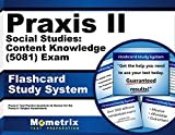 Praxis II Social Studies: Content Knowledge (5081) Exam Flashcard Study System: Praxis II Test Practice Questions & Review for the Praxis II: Subject Assessments (Cards)