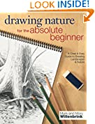 #10: Drawing Nature for the Absolute Beginner: A Clear & Easy Guide to Drawing Landscapes & Nature (Art for the Absolute Beginner)