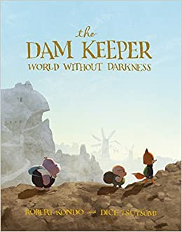 Image result for the dam keeper book 2 cover