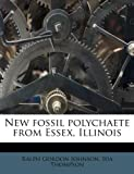 New Fossil Polychaete from Essex, Illinois, Ralph Gordon Johnson and Ida Thompson, 1179455584